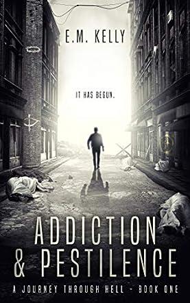 Addiction & Pestilence