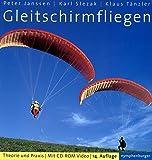 Gleitschirmfliegen: Theorie und Praxis - Peter Janssen