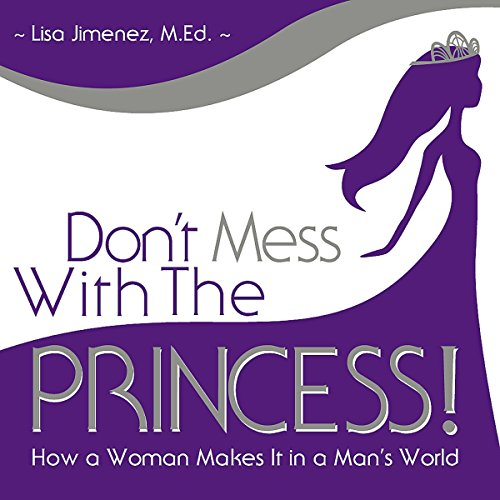 Don't Mess with the Princess audiobook cover art