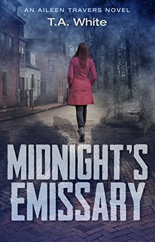 Midnight's Emissary (An Aileen Travers Novel Book 2) (English Edition)