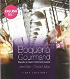 Boqueria Gourmand: Barcelona's best market and cuisine (Fuera de colección)