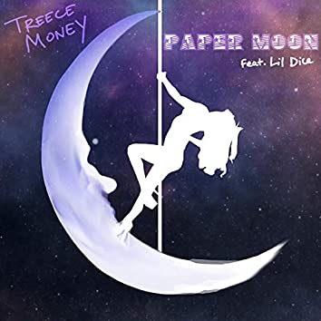 Paper Moon (feat. Lil Dice)