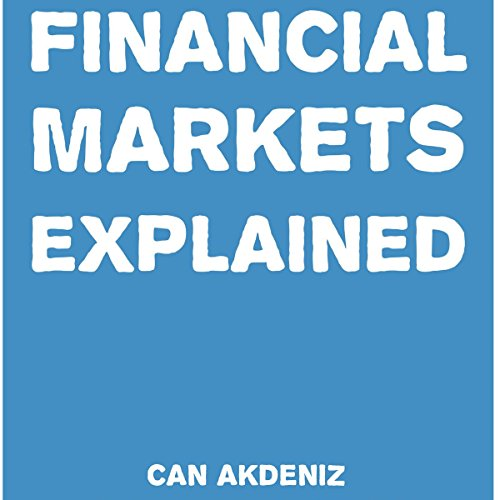 Financial Markets Explained cover art