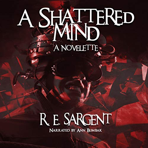 A Shattered Mind: A Novelette  By  cover art