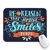NINEHASA 可愛いマウスパッド ノートブックマウスマット用に今日誰かが微笑む理由になるインスピレーションを与えるヴィンテージノンスリップラバーバッキングコンピューターマウスパッド