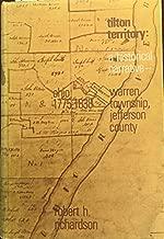 Tilton territory: A historical narrative, Warren Township, Jefferson County, Ohio, 1775-1838