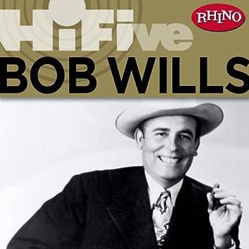 Rhino Hi-Five: Bob Wills & His Texas Playboys