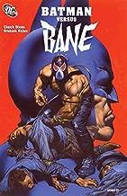 Batman Versus Bane (Batman: Bane of the Demon)