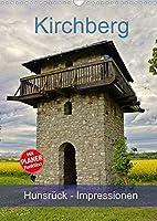 Kirchberg Hunsrueck - Impressionen (Wandkalender 2022 DIN A3 hoch): Eine Reise durch die Verbandsgemeinde Kirchberg im Hunsrueck (Planer, 14 Seiten )