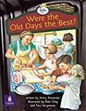Were the Old Days the Best? Info Trail Beginner Stage Non-Fiction Book 3 (LITERACY LAND)