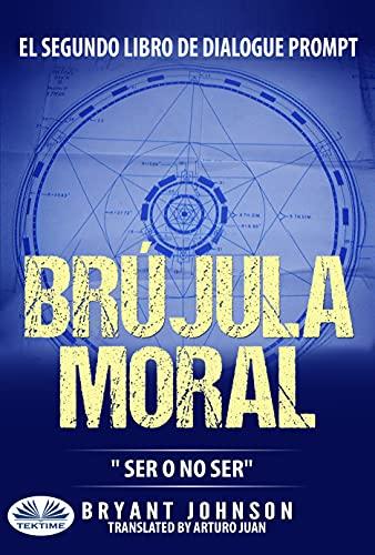 Brújula Moral de Bryant Johnson
