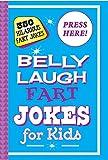 Belly Laugh Fart Jokes for Kids: 350 Hilarious Fart Jokes