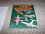Collecting Toy Airplanes: An Identification & Value Guide