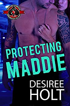 Protecting Maddie (Special Forces: Operation Alpha) (The Protectors Book 1) by [Desiree Holt, Operation Alpha]