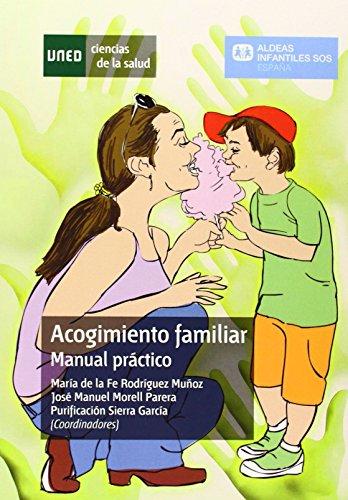 Acogimiento familiar. Manual práctico (CIENCIAS DE LA SALUD)