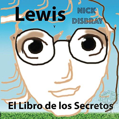 Lewis y el Libro de los Lecretos: Libro de niños (Quest nº 5)