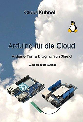 Arduino für die Cloud: Arduino Yún & Dragino Yún Shield