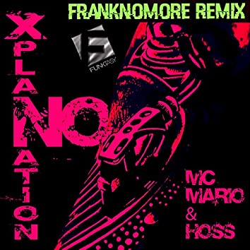No Xplanation (FrankNoMore Remix)