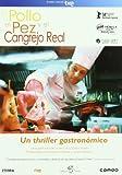 El pollo, el pez y el cangrejo real (Edición especial) [DVD]