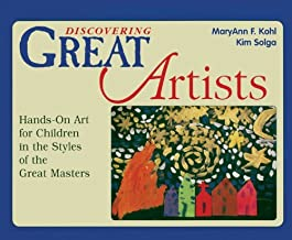 Discovering Great Artists (Turtleback School & Library Binding Edition) (Bright Ideas for Learning) [School & Library Binding] [1997] (Author) Maryann F. Kohl, Kim Solga, Rebecca Van Slyke
