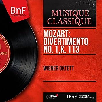 Mozart: Divertimento No. 1, K. 113 (Mono Version)