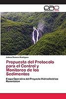 Propuesta del Protocolo para el Control y Monitoreo de los Sedimentos
