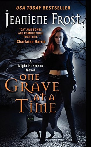 One Grave at a Time by Jeaniene Frost (2011-09-05)