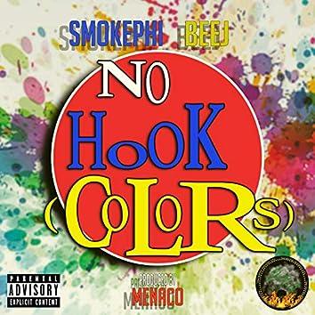 No Hook (Colors)