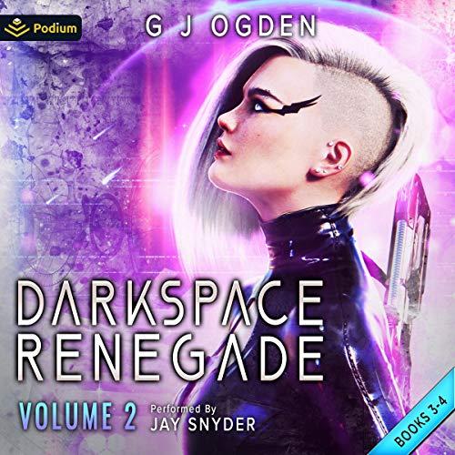 Darkspace Renegade: Volume 2 cover art