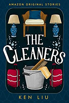 The Cleaners (Faraway collection) by [Ken Liu]