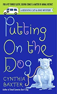 Putting on the Dog (Reigning Cats and Dogs Mystery Book 2)