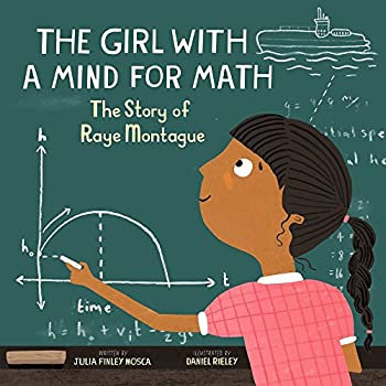 The Girl With a Mind for Math  The Story of Raye Montague  Amazing Scientists 3