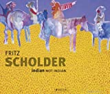 Fritz Scholder: Indian/Not Indian