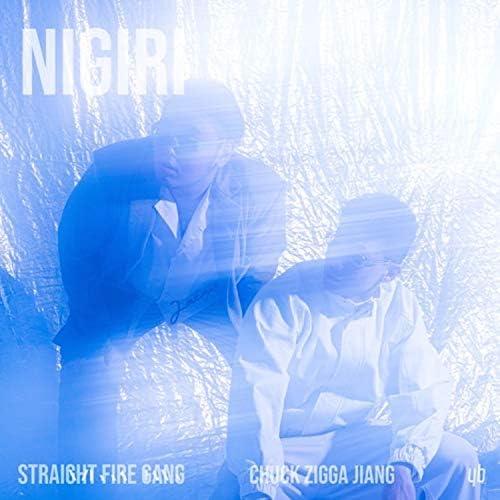 Chuck Zigga Jiang, YB & Straight Fire Gang