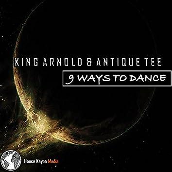 9 Ways To Dance