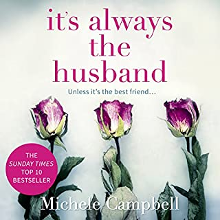 It's Always the Husband                   By:                                                                                                                                 Michele Campbell                               Narrated by:                                                                                                                                 January LaVoy                      Length: 10 hrs and 51 mins     13 ratings     Overall 4.5