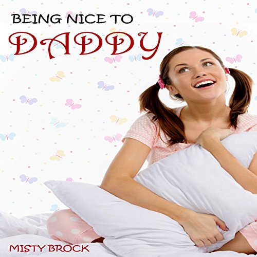 Being Nice to Daddy audiobook cover art