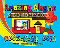 Amazing Rhyme, Know-It-All Nora: A Read and Rhyme Book (Amazing Book)