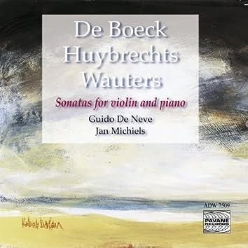 De Boeck, Huybrechts & Wauters: Sonatas for Violin and Piano
