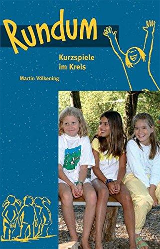 Image of Rundum: Kurzspiele im Kreis