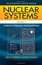 Nuclear Systems Volume I: Thermal Hydraulic Fundamentals, Second Edition