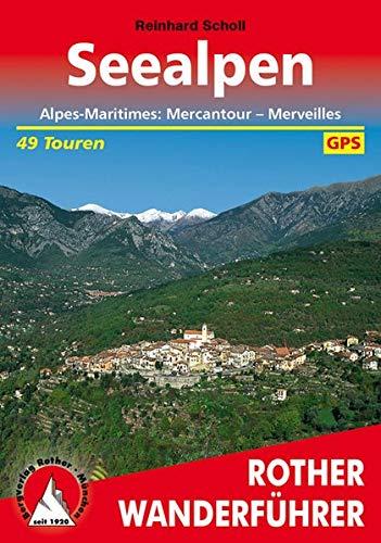 Seealpen: Alpes-Maritimes: Mercantour - Merveilles. 49 Touren. Mit GPS-Tracks (Rother Wanderführer)