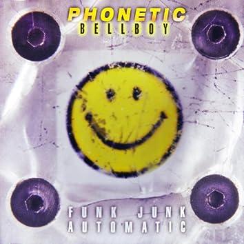 Funk Junk Automatic (Acid Trance Originals)