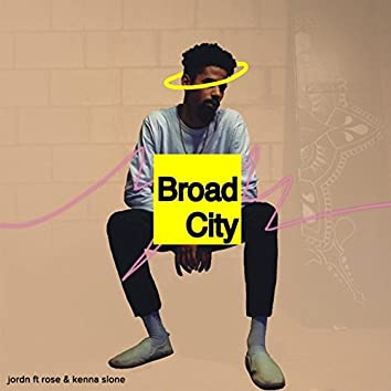 Broad City (feat. Rose & Kenna Slone)