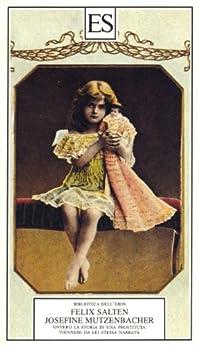 Josefine Mutzenbacher (Italian Edition) eBook: Salten