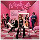 Songtexte von New York Dolls - One Day It Will Please Us to Remember Even This