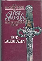 The Second Book of Lost Swords: Sightblinder's Story 0812552962 Book Cover