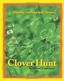 Clover Hunt: Hunt for real four-leaf clovers