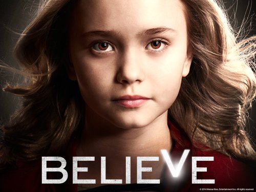 Believe Season1