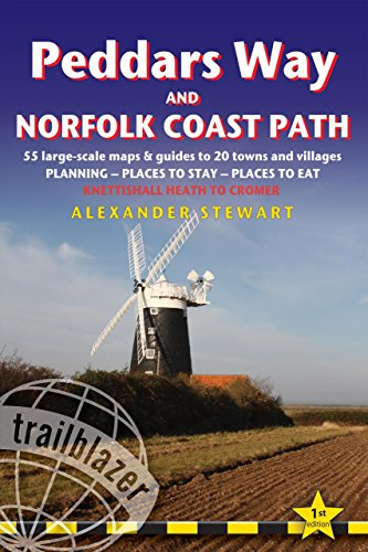 Peddars Way and Norfolk Coast Path: Trailblazer British Walking Guide: Practical walking guide from Knettishall Heath to Cromer with 54 Large-Scale ... 28 Towns & Villages (British Walking Guides)